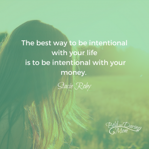 "5 Ways to Ease Your Mind When Money is Stressing You Out – ""The best way to be intentional with your life is to be intentional with your money."""