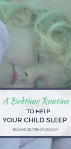 Girl Sleeping with Title Overlay of A Bedtime Routine to Help Your Child Sleep, Toddler, 3 Year Old, 4 year old, Bedtime Tips, How To Get Your kid To Fall Asleep
